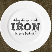 Why do we need iron in the body
