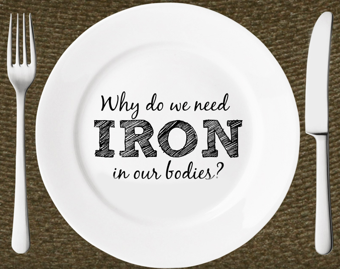 Why do we need iron