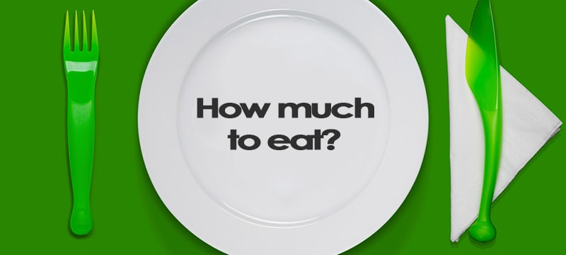 How much food to eat?